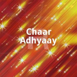Listen to Chaar Adhyaay songs from Chaar Adhyaay