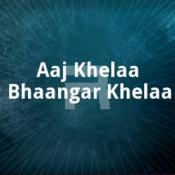 Listen to Pather Shesh Kothaay songs from Aaj Khelaa Bhaangar Khelaa