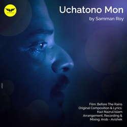 Uchatono Mon (From Before The Rains) songs