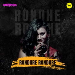 Rondhre Rondhre (From One Night Stand) songs