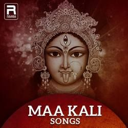 Maa Kali songs