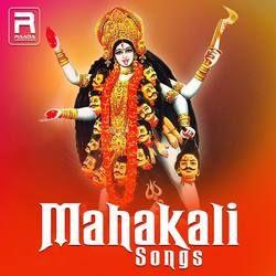 Mahakali songs