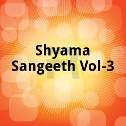 Listen to O Tui Mayer Praney songs from Shyama Sangeeth - Vol 3