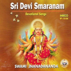 Listen to Om Sakthi Om Sakthi songs from Sri Devi Smaranam