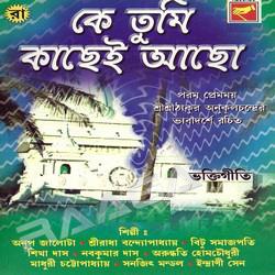 Listen to Ki Diye Pujibo Tomay songs from Ke Tumi Kachhei Achho