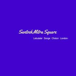 Santosh Mitra Square songs