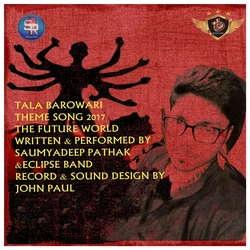 Tala Barowari songs