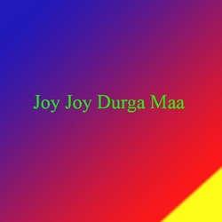 Joy Joy Durga Maa songs