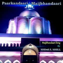 Paarkandaari - Maijbhandaari songs