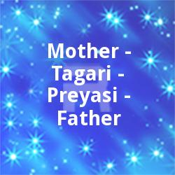 Mother-Tagari-Preyasi-Father