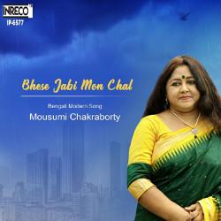 Bheshe Jabi Mon Chal songs