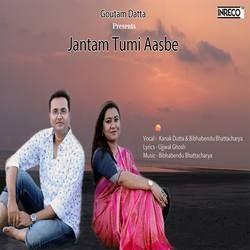 Jantam Tumi Aasbe songs