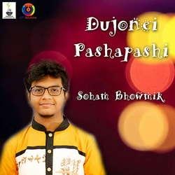 Dujonei Pashapashi - Single songs