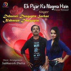 Ek Pyar Ka Nagma Single songs
