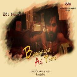 Bhalobasa Aaj Pothe Single songs