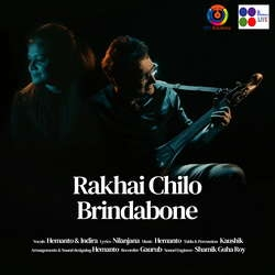 Rakhai Chilo Brindabone  Single songs