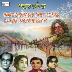 Listen to Aamaar Gahin Jaler Nadi songs from Padmar Dheu Re - Unforgettable Folk Songs Of Kazi Nazrul Islam