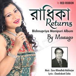 Listen to Nahil Bosonto songs from Radhika Returns - Bishnupriya Manipuri Album