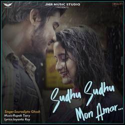 Sudhu Sudhu Mon Amar songs