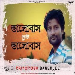 Bhalobas Tui Bhalobas songs