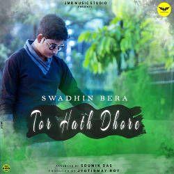 Tor Hath Dhore songs