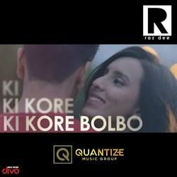 Ki Kore Bolbo (Its Complicated) songs