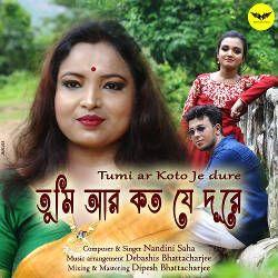 Tumi Ar Koto Je Dure songs
