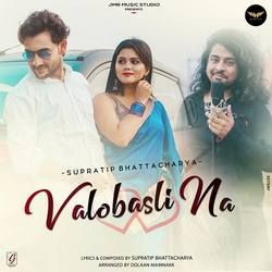 Valobasli Na songs