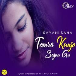 Tomra Kunjo Sajao Go songs