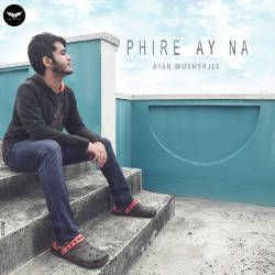 Phire Ay Na songs