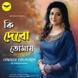 Listen to Ki Debo Tomay songs from Ki Debo Tomay Ft. Indranil Mitra