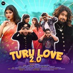 Turu Love 2.0 songs