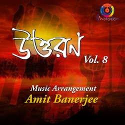 Listen to Jagao Anonde Pran songs from Uttaran - Vol 08
