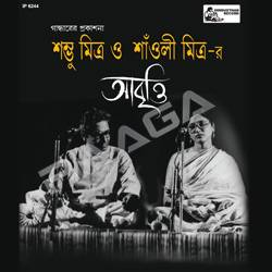 Listen to Ekta Mukh Kanday songs from Sambhu Mitra & Saoli Mitra-R Abritti