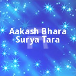 Listen to Na Chahiley Jare Paoya Jay songs from Aakash Bhara Surya Tara - Vol 2