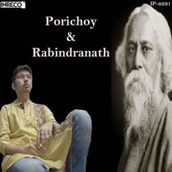 Porichoy And Rabindranath songs