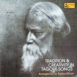 Tradition And Creativity In Tagore Songs songs