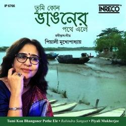 Tumi Kon Bhangoner Pothe Ele songs