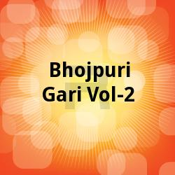 Listen to Latkan Mangey songs from Bhojpuri Gari - Vol 2