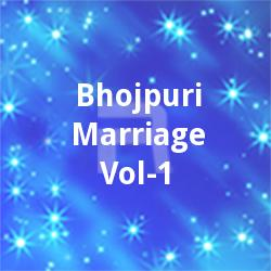 Bhojpuri Marriage Vol - 1