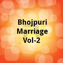 Listen to Hot Chumaban Aaj songs from Bhojpuri Marriage - Vol 2