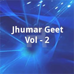Listen to Piyu Piyu Papihara songs from Jhumar Geet - Vol 2
