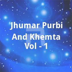 Listen to Tani Chala Churi Harwa songs from Jhumar Purbi And Khemta - Vol 1