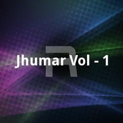 Jhumar Vol - 1