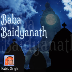 Baba Baidyanath songs