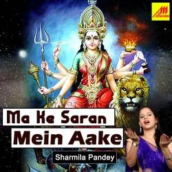 Maa Ke Saran Mein Aake songs