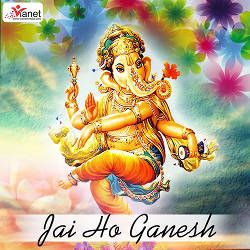 Listen to Ayila Gaura Ke Lalanwa songs from Jai Ho Ganesh