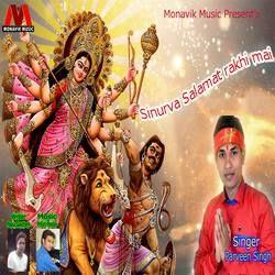 Sinurva Salamat Rakhi Mai songs