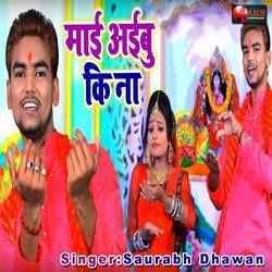 Mai Aayebu Ki Na songs