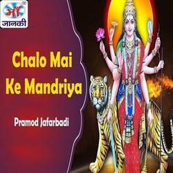 Chalo Mai Ke Mandriya songs